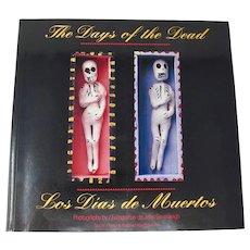 The Days Of The Dead / Los Dias De Muertos Mexico Photo Book