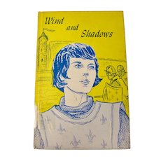 Wind and Shadows: A Joan of Arc Biography For Young Readers (1968)
