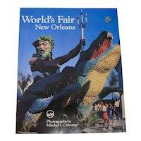1984 World's Fair New Orleans Photo Book by Mitchel L. Osborne