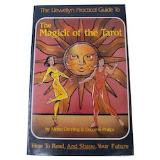 The Magick of the Tarot (Llewellyn Practical Guides) First Edition 1983