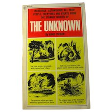 Vintage Occult Book - THE UNKNOWN by Brad Steiger (1966)