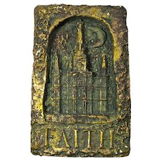 Vintage FAITH Plaque - New Orleans St. Louis Cathedral by Moonlight