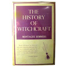 The History of Witchcraft & Demonology Book By Montague Summers (1956)