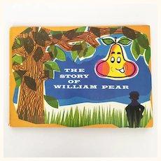 """Vintage children's book """"William Pear"""""""