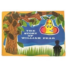 "Vintage children's book ""William Pear"""