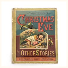 """Antique Children's Book """"Christmas Eve and other Stories"""""""
