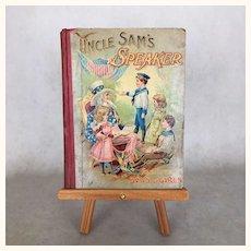 """Antique Book for Children """"Uncle Sam's Speaker"""" published 1899"""
