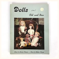 """Dollmaking Book """"Dolls Old and New"""""""