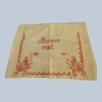 "Antique French ""Bonne Nuit"" Pillow Case"