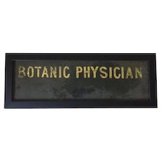 19th century gold sand schmaltz painted glass trade sign, Botanic Physician
