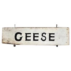 Primitive farm sign advertising Geese