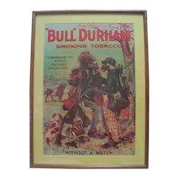 "Prof. Framed Genuine ""Bull Durham"" Smoking Tobacco Poster"