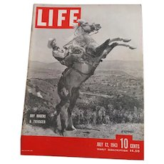 LIFE Magazine, July 12, 1943 Cover with Roy Rogers & Trigger