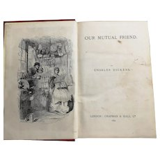 Antique Charles Dickens, Our Mutual Friend