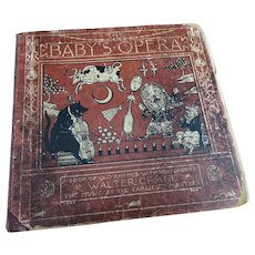 Baby's Opera, Walter Crane, Antique book