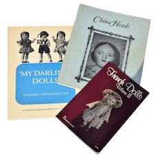 Three Books - French Dolls, China Heads and My Darling Dolls K*R, 1927