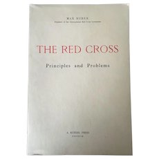 Vintage Post WWII Paperback -The Red Cross Principles & Problems By Max Huber