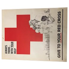 "Red Cross campaign Advertisement ""Always There With Your Help"" Sign C.1964"