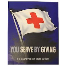 "Vintage Canadian Red Cross ""You Serve By Giving"" Campaign Banner C.1950's"