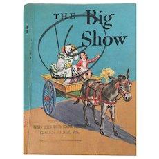 "Children's Early Reader ""The Big Show"" Children's Book   By McKee et al Copyright 1963"