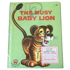 """Early Reader's Wonder Books HardCover """"The Busy Baby Lion"""" By Lucienne Erville C. 1959"""