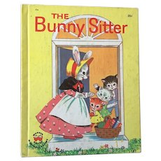 """Vintage Classic Hard Cover Wonder Books """"The Bunny Sitter"""" By Virginia Grilley Circa 1956"""