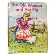 "Early Reader's Scholastic Hardcover ""The old woman and Her Pig"" By Wallace C. Wadsworth C. 1952"