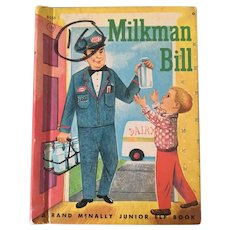 "Rand McNally Early Reader's  ""Milkman Bill"" By Jessica Potter Broderick C. 1960"