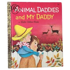 "Vintage Hard Cover Little Golden Book ""Animal Daddies and My Daddy"" By Barbara Shook Hazen Copyright 1968"