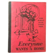 """Early Reader's Rand McNalley Paperback """"Everyone Wants a Home"""" By Laura Mengert Hugley C. 1950"""