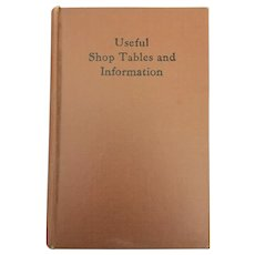 Early American World War II Edition of Useful Shop Tables & Rules Hardback Book