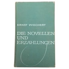 "Classic Hardback German narrative analysis for students,"" Die Novellen und Erzahlungen"" by Ernst Wiechert"