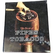 Vintage Hardback Book of Pipes and Tobacco By Carl Ehwa Jr.