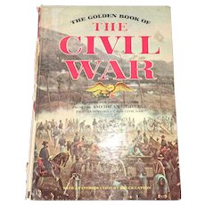 Vintage Golden Book of the Civil War Hardcover by Charles Flato Fourth Printing Circa 1963