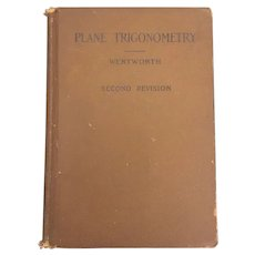 Vintage Hardback Plane Trigonometry by GA Wentworth Circa 1903