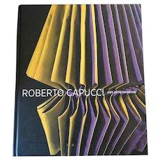 Roberto Capucci Art Into Fashion Hardcover Book By Dilys E. Blum