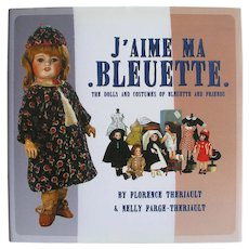 Book Titled J'Aime Ma Bleuette Doll & Costumes by Florence Theriault
