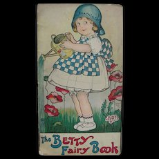 1915 Children's Book The Betsy Fairy Book Verses Drawings by Margaret Evans Price