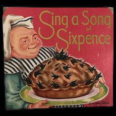 Vintage 1930's Sing a Song of Sixpence Pop-up Book Nursery Rhyme by Geraldine Clyne NY