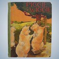 "1927 Children's Book ""Piggie Wiggie""  Saalfield Publishing Co"