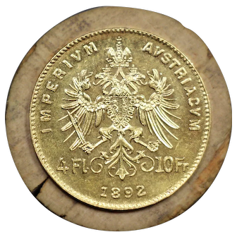 1892 Austria Gold 4 Florin / 10 Francs Coin, Francis Joseph I, Mint State Condition
