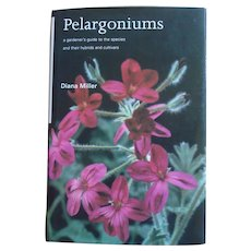 Gardening - Pelargoniums: A Gardner's Guide to the Species and Their Hybrids and Cultivars