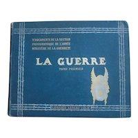 Book Miltary - La Guerre: Documents de la Section Photographique de L'Armee