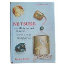 Vintage Collecting - Netsuke A Miniature Art of Japan - 1960