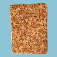 """Tiny miniature 3 3/4"""" x 2 3/4"""" floral fabric cover French book of poetry by Charles Baudelaire """"Fleurs du mal"""""""