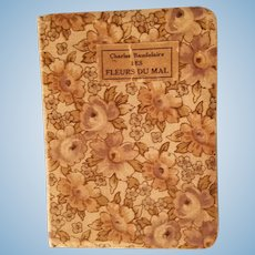 "Tiny miniature 3 3/4"" x 2 3/4"" floral fabric cover French book of poetry by Charles Baudelaire ""Fleurs du mal"""