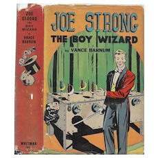Joe Strong the Boy Wizard; or, The Mysteries of Magic Explained by Vance Barnum, 1940