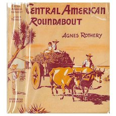 Central American Roundabout by Agnes Regnery 1944