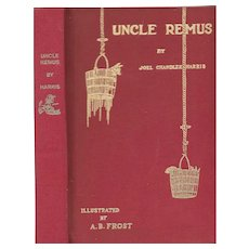 Uncle Remus His Songs and Sayings,  illustrated by A. B. Frost 1901 reprint.