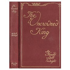 The Uncrowned King by Harold Bell Wright and illustrated by John Rea Neill 1910